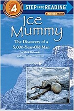 Ice Mummy: The Discovery of a 5,000 Year-Old Man (Paperback)