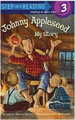 Johnny Appleseed: My Story (Paperback)