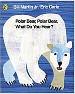 [중고] Polar Bear, Polar Bear, What Do You Hear? (Paperback)