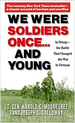 We Were Soldiers Once... and Young: Ia Drang - The Battle That Changed the War in Vietnam (Mass Market Paperback, Revised)