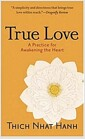 True Love (Mass Market Paperback) - A Practice for Awakening the Heart