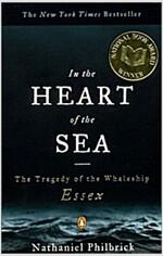 [중고] In the Heart of the Sea: The Tragedy of the Whaleship Essex (Paperback)