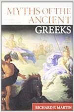 [중고] Myths of the Ancient Greeks (Paperback)