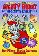 Ricky Ricotta's Mighty Robot Astro-Activity Book O' Fun (Paperback)