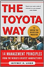 The Toyota Way : 14 Management Principles from the World's Greatest Manufacturer (Hardcover)