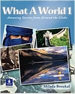 [중고] What a World 1: Amazing Stories from Around the Globe (Paperback)