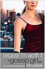 [중고] Because I'm Worth It (Paperback)