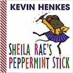 Sheila Rae's Peppermint Stick (Board Books)