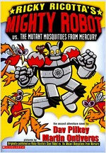 Ricky Ricotta #2: Ricky Ricotta's Giant Robot vs. the Mutant Mosquitoes from Mercury (Paperback)