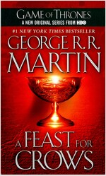 A Feast for Crows: A Song of Ice and Fire: Book Four (Mass Market Paperback)