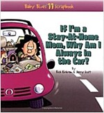 [중고] If I'm a Stay-At-Home Mom, Why Am I Always in the Car (Paperback)