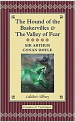 The Hound of the Baskervilles and the Valley of Fear (Hardcover, Main Market Ed.)