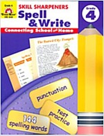 Skill Sharpeners Spell & Write, Grade 4 (Paperback, Teacher)