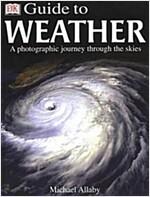 [중고] DK Guide to Weather  : A Photographic journey through the Skies (hardcover)