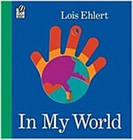 In My World (Paperback, Reprint)