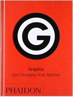 Graphic : 500 Designs That Matter (Hardcover)