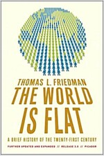 The World Is Flat: A Brief History of the Twenty-First Century (Paperback, 3)