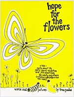Hope for the Flowers (Paperback)