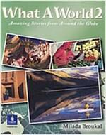 [중고] What a World 2: Amazing Stories from Around the Globe                                                                                             (Paperback)