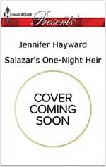 [중고] Salazar's One-night Heir (Mass Market Paperback)
