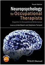 Neuropsychology for Occupational Therapists: Cognition in Occupational Performance (Paperback, 4)