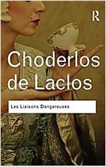 Les Liaisons Dangereuses (Hardcover)