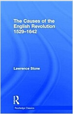 The Causes of the English Revolution 1529-1642 (Hardcover)