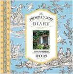 French Country Diary 2018 Calendar (Desk)