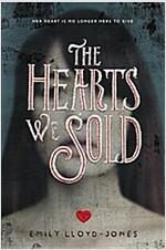 [중고] The Hearts We Sold (Hardcover)