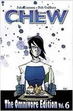 Chew: The Omnivore Edition, Volume 6 (Hardcover)