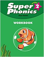 Super Phonics (2ED) 2 Workbook