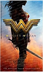 Wonder Woman, The Official Movie Novelization : The Official Movie Novelization (Paperback)