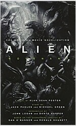 Alien : Covenant - The Official Movie Novelization (Paperback)