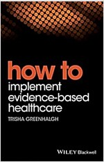 How to Implement Evidence-Based Healthcare (Paperback)