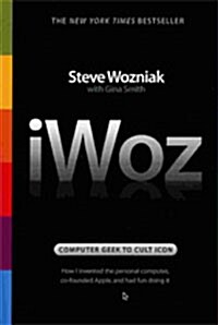 Iwoz: Computer Geek to Cult Icon (Paperback)