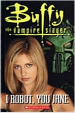Buffy the Vampire Slayer : I Robot, You Jane (Paperback + CD 1장)