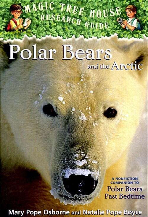 Magic Tree House FACT TRACKER #16 : Polar Bears and the Arctic (Paperback)