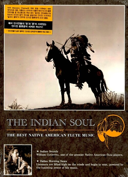 The Indian Soul - The Best Native American Flute Music [Digipak]