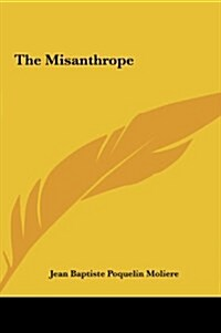 The Misanthrope (Hardcover)