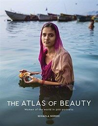 The Atlas of Beauty: Women of the World in 500 Portraits (Hardcover)