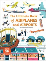 Ultimate Book of Airplanes and Airports (Hardcover)