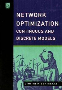 Network optimization : continuous and discrete methods