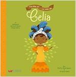 The Life Of - La Vida de Celia