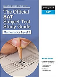 The Official SAT Subject Test in Mathematics Level 2 Study Guide (Paperback)