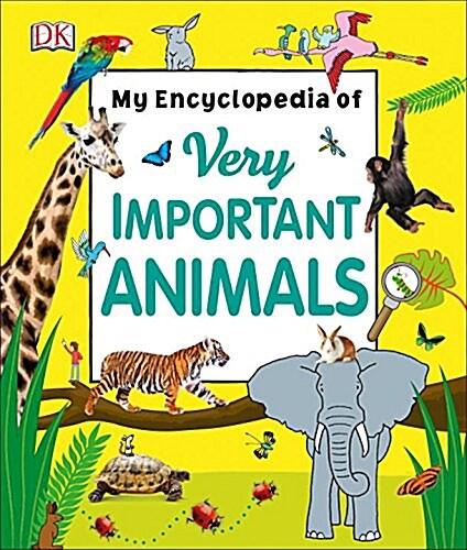 My Encyclopedia of Very Important Animals (Hardcover)