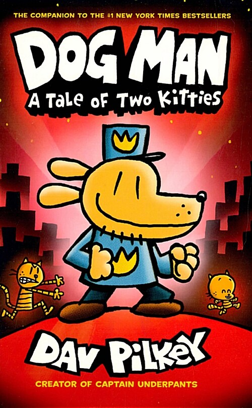 Dog Man #3 : A Tale of Two Kitties (Hardcover)