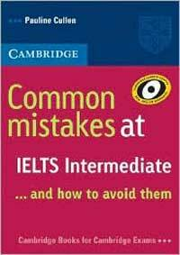 Common Mistakes at IELTS Intermediate : And How to Avoid Them (Paperback)