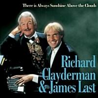 Richard Clayderman & James Last - There Is Always Sunshine Above The Clouds [3단 Digipak/골드 디스크/리마스터랑 한정반]