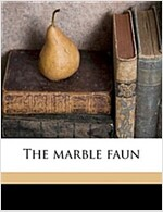 The Marble Faun ( (Paperback)