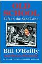 [중고] Old School: Life in the Sane Lane (Hardcover)